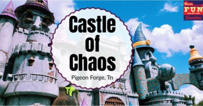 Castle of Chaos – Pigeon Forge