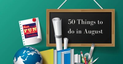 50 Things To Do in August
