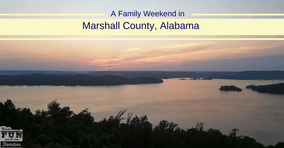 A Family Weekend in Marshall County Alabama