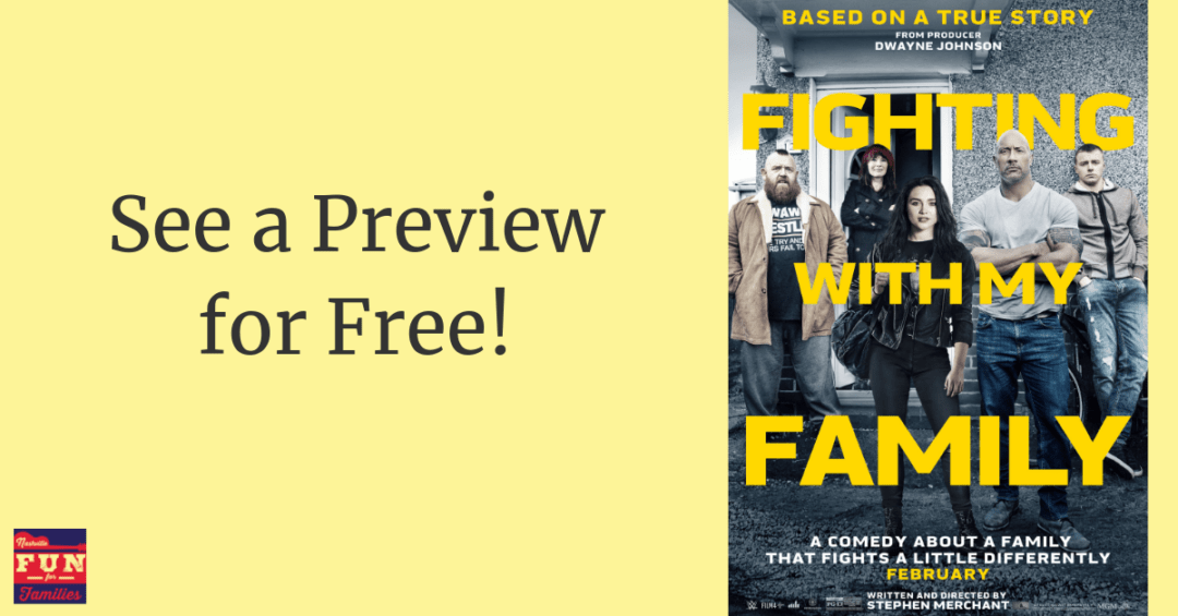 Fighting with My Family Movie - See a Preview in Nashville, TN for free