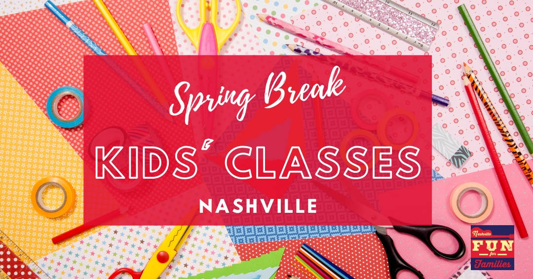 Spring Break Kids' classes and workshops