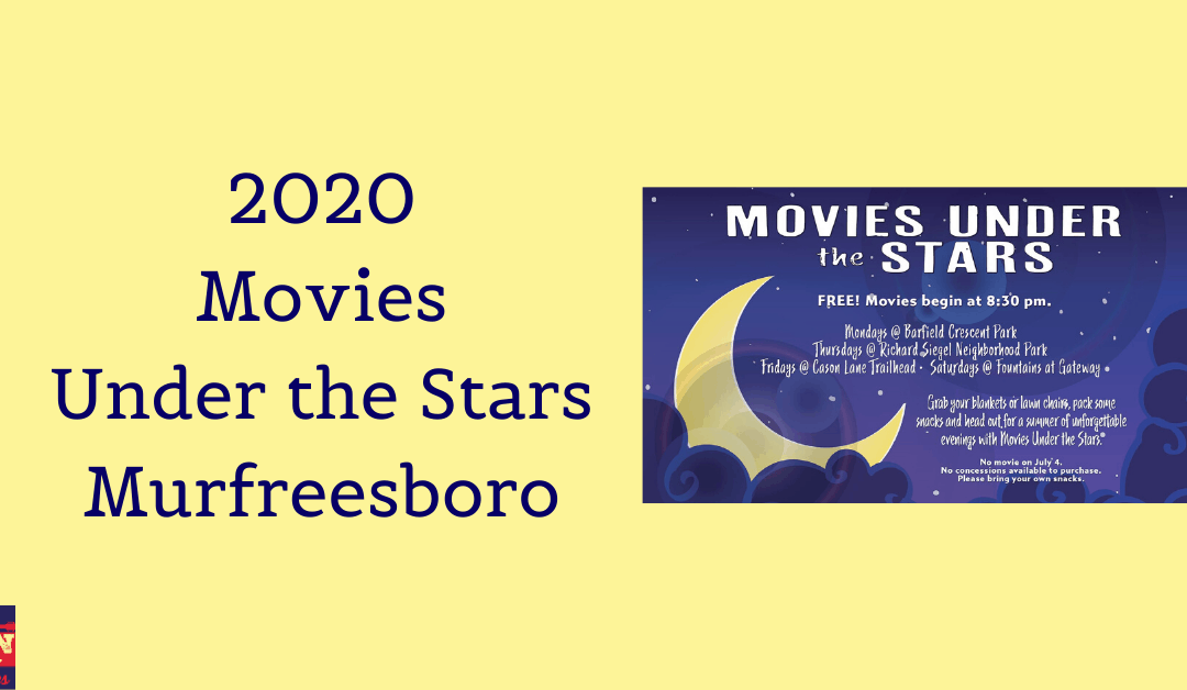 Movies Under the Stars – Murfreesboro