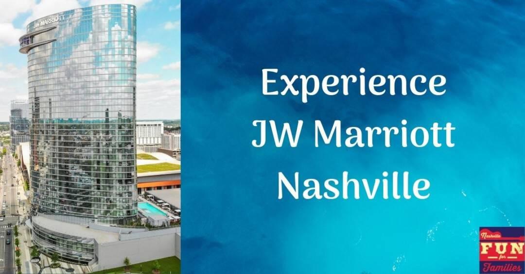 Experience JW Marriott Nashville