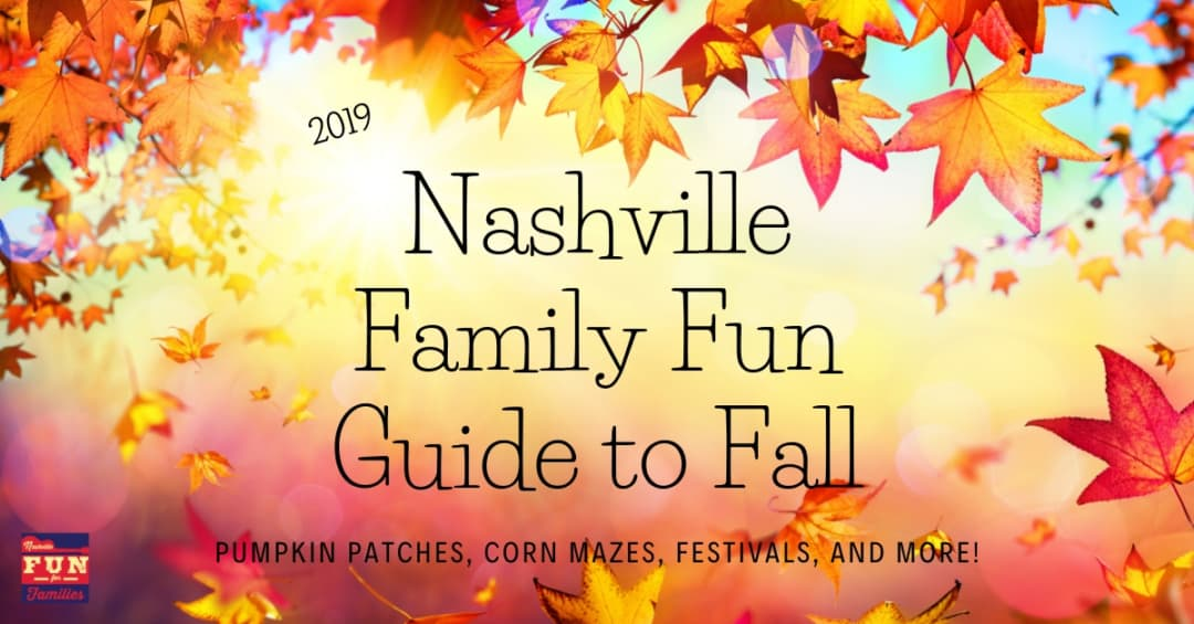 2019 Nashville Family Fun guide to fall