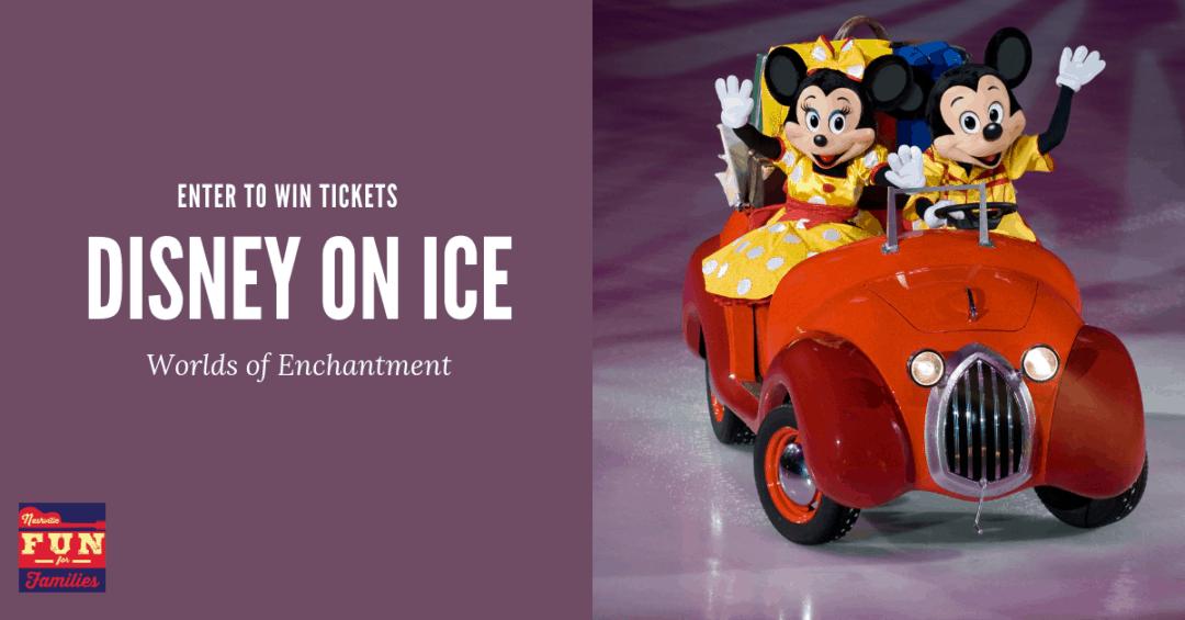 Enter to Win Tickets to Disney on Ice in Nashville, TN 2019