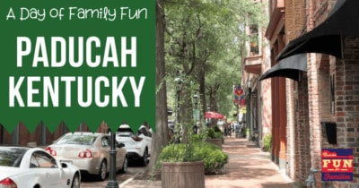 A Day of Family Fun in Paducah, Kentucky