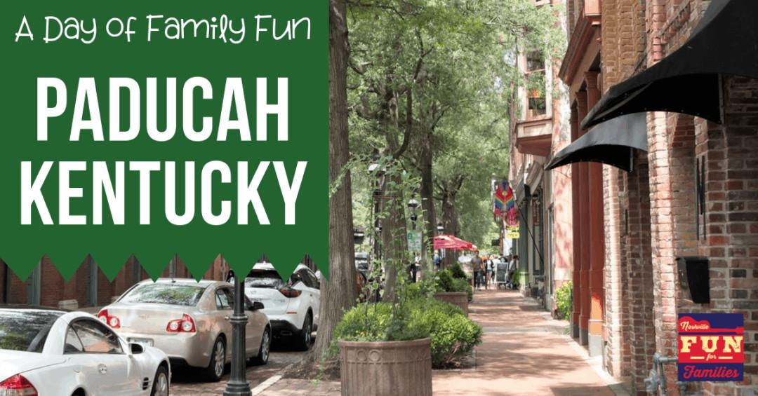A Day of Family Fun in Paducah Kentucky