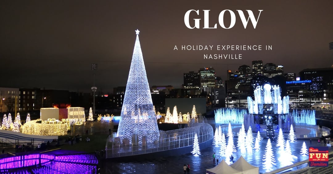 GLOW – A New Christmas Experience in Nashville