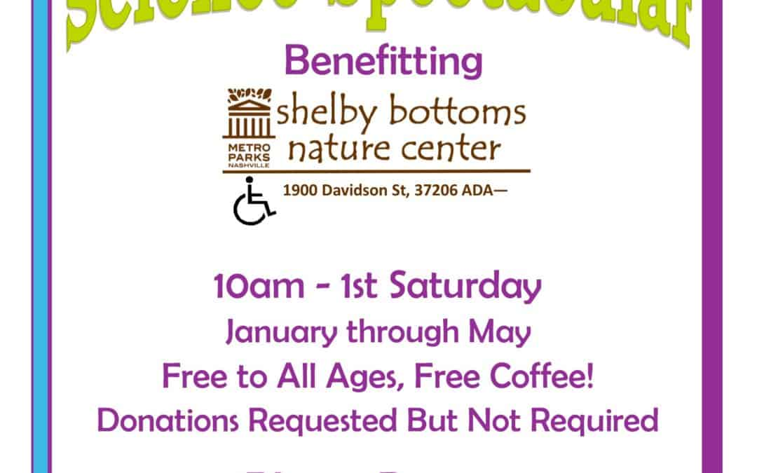 "7th Annual ""Science Spectacular"" Fundraiser for Shelby Bottoms Nature Center"