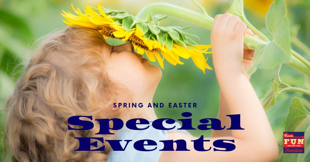 Spring and Easter special events in the Nashville Area
