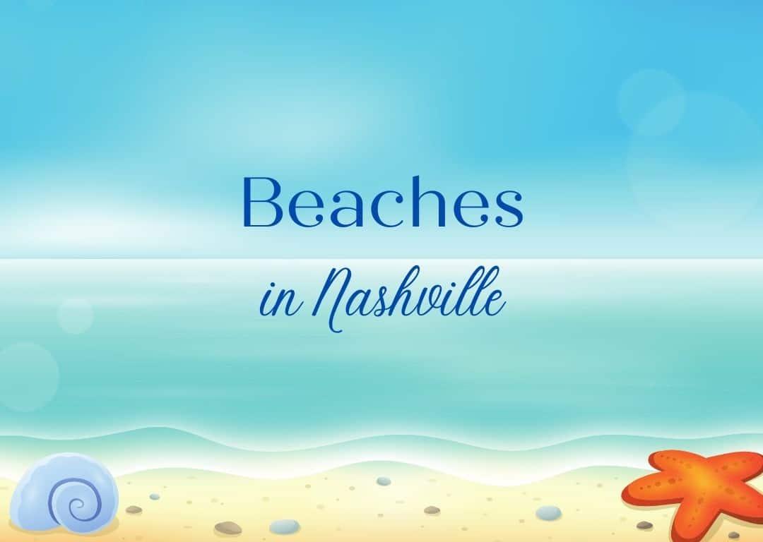 Beaches in Nashville