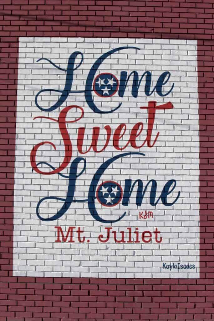 Home Sweet Home Mt. Juliet mural