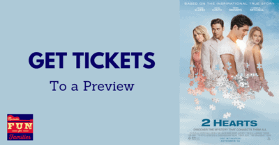 "Get Tickets to See A Preview of ""2 Hearts"""