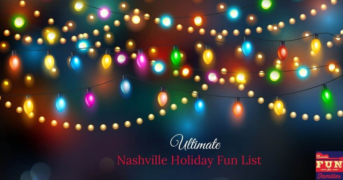 Ultimate Nashville Holiday Fun List