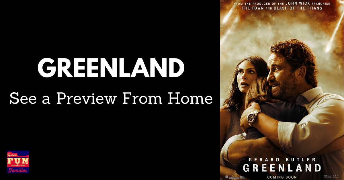 See A Preview of Greenland, the movie, from home