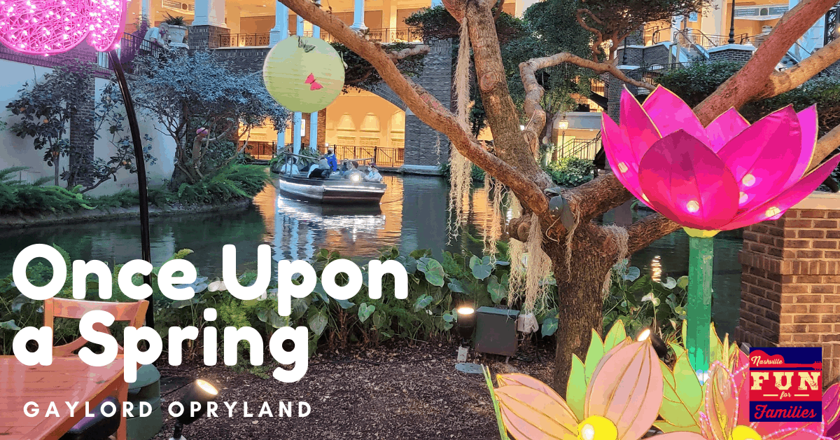 Once Upon a Spring - Gaylord Opryland