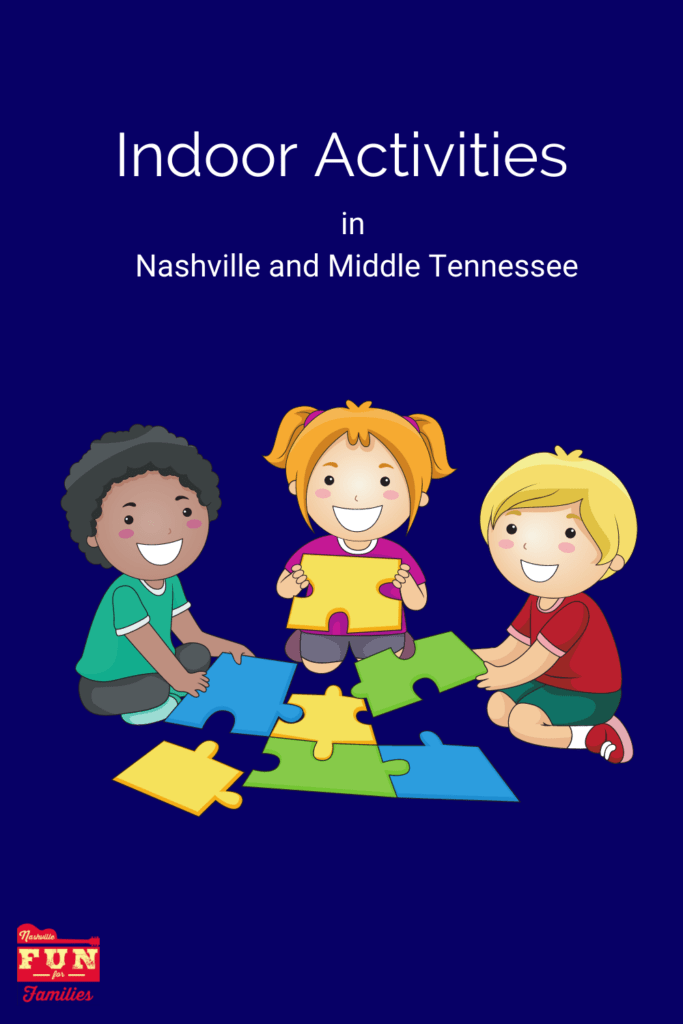 Indoor Activities in Nashville and Middle Tennessee