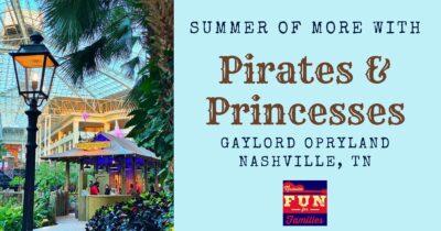 Summer of More at Gaylord Opryland